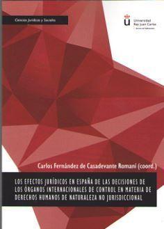 LOS EECTOS JURIDICOS EN ESPAÑA DE LAS DECISIONES DE LOS ORGANOS INTERNACIONALES