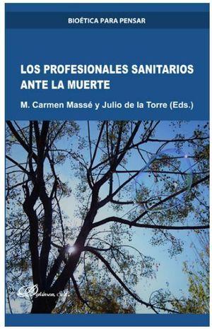 LOS PROFESIONALES SANITARIOS ANTE LA MUERTE