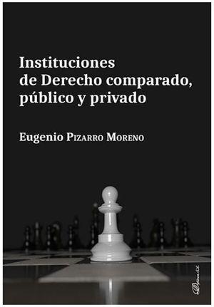 INSTITUCIONES DE DERECHO COMPARADO, PUBLICO Y PRIVADO