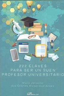 222 CLAVES PARA SER UN BUEN PROFESOR UNIVERSITARIO