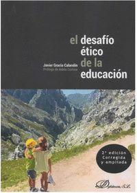 EL DESAFIO ÉTICO DE LA EDUCACION