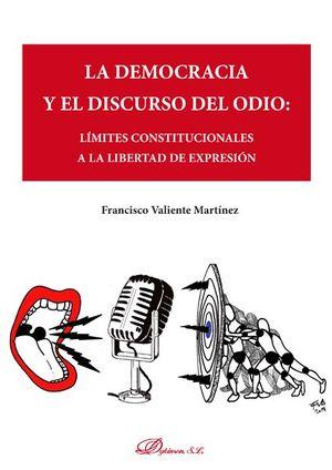 LA DEMOCRACIA Y EL DISCURSO DEL ODIO