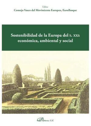 SOSTENIBILIDAD DE LA EUROPA DEL S. XXI: ECONÓMICA, AMBIENTAL Y SOCIAL