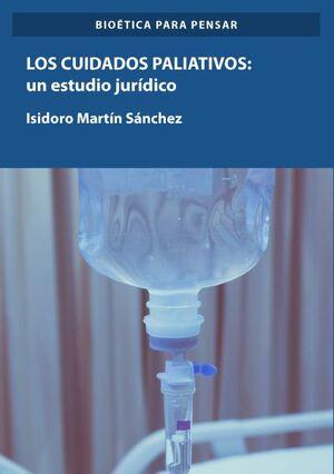 LOS CUIDADOS PALIATIVOS: UN ESTUDIO JURÍDICO