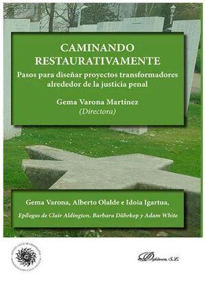 CAMINANDO RESTAURATIVAMENTE