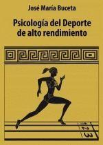 PSICOLOGIA DEL DEPORTE DE ALTO RENDIMIENTO