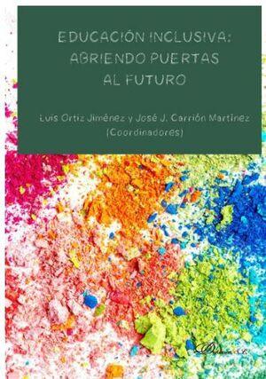 EDUCACIÓN INCLUSIVA: ABRIENDO PUERTAS AL FUTURO