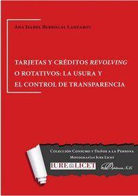 TARJETAS Y CRÉDITOS REVOLVING O ROTATIVOS: LA USURA Y EL CONTROL DE TRANSPARENCIA