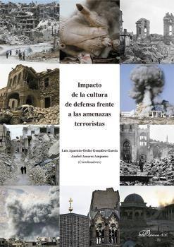 IMPACTO DE LA CULTURA DE DEFENSA FRENTE A LAS AMENAZAS TERRORISTAS