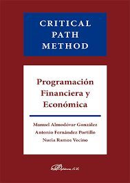 CRITICAL PATH METHOD. PROGRAMACION FINANCIERA Y ECONÓMICA