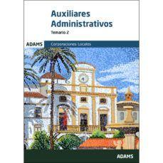 AUXILIARES ADMINISTRATIVOS. CORPORACIONES LOCALES. TEMARIO 2