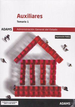 AUXILIARES DE LA ADMINISTRACIÓN GENERAL DEL ESTADO. TEMARIO 1
