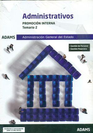 ADMINISTRATIVOS PROMOCION INTERNA. TEMARIO 2