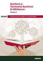 AUXILIARES Y TECNICOS AUXILIARES DE BIBLIOTECAS. TEMARIO 2