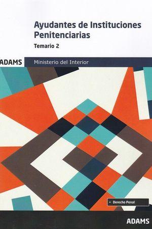 AYUDANTES DE INSTITUCIONES PENITENCIARIAS. TEMARIO 2