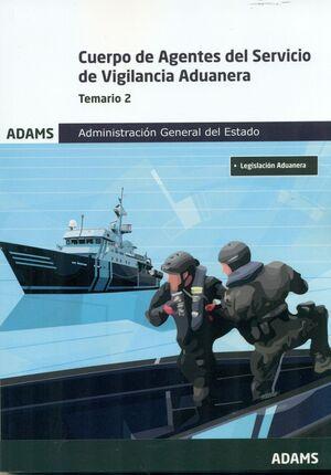 CUERPO AGENTES SERVICIO DE VIGILANCIA ADUANERA. TEMARIO 2