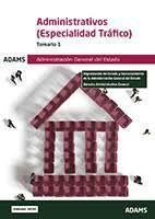ADMINISTRATIVOS. ESPECIALIDAD TRÁFICO. TEMARIO 1
