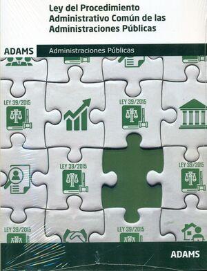 ÚEY DEL PROCEDIMIENTO ADMINISTRATIVO COMUN DE LAS ADMINISTRACIONES PÚBLICAS