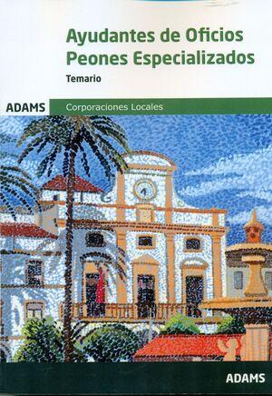 AYUDANTES DE OFICIOS PEONES ESPECIALIZADOS. TEMARIO. CORPORACIONES LOCALES