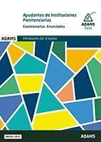 AYUDANTES INSTITUCIONES PENITENCIARIAS. CUESTIONARIOS. ENUNCIADOS (2 VOL.)