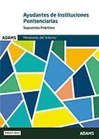 AYUDANTES INSTITUCIONES PENITENCIARIAS. SUPUESTOS PRACTICOS