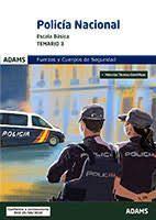 POLICIA NACIONAL ESCALA BASICA. TEMARIO VOLUMEN 3 MATERIAS TECNICO CIENTIFICAS