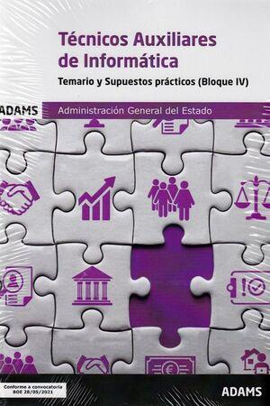 TECNICOS AUXILIARES DE INFORMATICA. TEMARIO Y SUPUESTOS PRACTCOS ( BLOQUE IV)