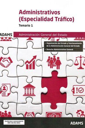 ADMINISTRATIVOS ( ESPECIALIDAD TRAFICO)  TEMARIO 1