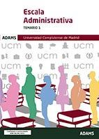 TEMARIO 1 ESCALA ADMINISTRATIVA UNIVERSIDAD COMPLUTENSE DE MADRID