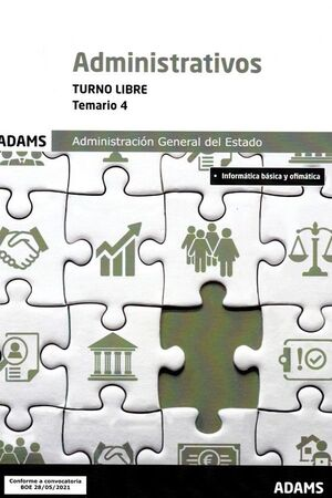 ADMINISTRATIVOS TURNO LIBRE. TEMARIO 4 ADMINISTRACION GENERAL DEL ESTADO