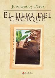 EL HIJO DEL CACIQUE