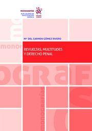 REVUELTAS, MULTITUDES Y DERECHO PENAL