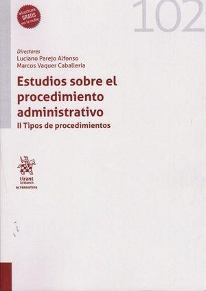 ESTUDIOS SOBRE EL PROCEDIMIENTO ADMINISTRATIVO. II TIPOS DE PROCEDIMIENTOS
