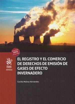 EL REGISTRO Y EL COMERCIO DE DERECHOS DE EMISIÓN DE GASES DE EFECTO INVERNADERO