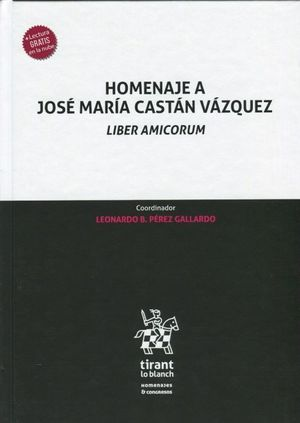 HOMENAJE A JOSE MARIA CASTAN VAZQUEZ