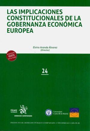 LAS IMPLICACIONES CONSTITUCIONALES DE LA GOBERNANZA ECONÓMICA EUROPEA