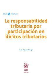 LA RESPONSABILIDAD TRIBUTARIA POR PARTICIPACION EN ILICITOS TRIBUTARIOS