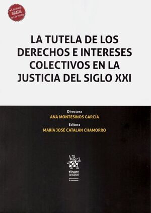 LA TUTELA DE LOS DERECHOS E INTERESES COLECTIVOS EN LA JUSTICIA DEL SIGLO XXI