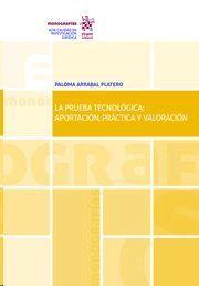 LA PRUEBA TECNOLÓGICA: APORTACIÓN, PRÁCTICA Y VALORACIÓN