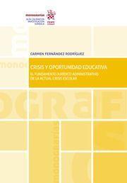 CRISIS Y OPORTUNIDAD EDUCATIVA