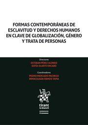FORMAS CONTEMPORANEAS DE ESCLAVITUD Y DERECHOS HUMANOS EN CLAVE DE GLOBALIZACIÓN, GÉNERO Y TRATA DE PERSONAS