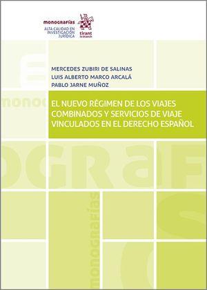 EL NUEVO RÉGIMEN DE LOS VIAJES COMBINADOS Y SERVICIOS DE VIAJE VINCULADOS EN EL DERECHO ESPAÑOL