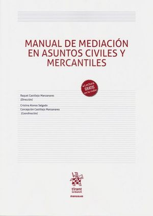 MANUAL DE MEDIACIÓN EN ASUNTOS CIVILES Y MERCANTILES