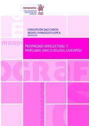 PROPIEDAD INTELECTUAL Y MERCADO UNICO DIGITAL EUROPEO