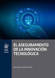 EL ASEGURAMIENTO DE LA INNOVACION TECNOLÓGICA