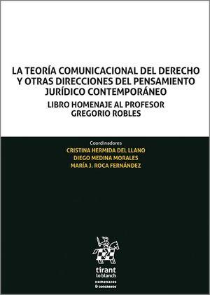 LA TEORIA COMUNICACIONAL DEL DERECHO Y OTRAS DIRECCIONES DEL PENSAMIENTO JURÍDICO CONTEMPORÁNEO