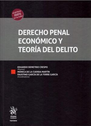 DERECHO PENAL ECONÓMICO Y TEORÍA DEL DELITO