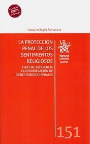 LA PROTECCION PENAL DE LOS SENTIMIENTOS RELIGIOSOS