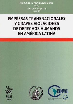 EMPRESAS TRANSNACIONALES Y GRAVES VIOLACIONES DE DERECHOS HUMANOS
