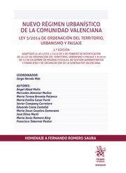 NUEVO RÉGIMEN URBANÍSTICO DE LA COMUNIDAD VALENCIANA LEY 5/2014 DE ORDENACIÓN DEL TERRITORIO, URBANISMO Y PAISAJE
